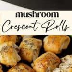 Mushroom Crescent Rolls