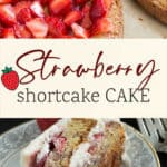 A slice of strawberry shortcake cake with strawberries inside the layers