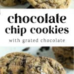 The top photo is a stack of Chocolate Chip Cookies with Grated Chocolate. The bottom photo is of Chocolate Chip Cookies with Grated Chocolate surrounding the cookies.