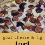 Goat Cheese and Fig Tart on a counter.