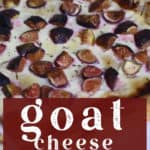 A Goat Cheese and Fig Tart freshly cooked.