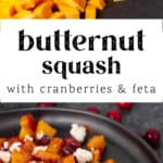 Butternut Squash with Cranberries and Feta ingredients and on a plate.