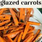 Bourbon Glazed Carrots on a plate.
