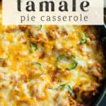 Chicken Tamale Pie Casserole in a pan.