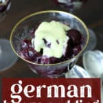 German Berry Pudding in a glass.