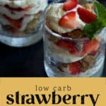 Two glasses of Low Carb Strawberry Parfait.