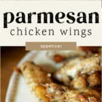 Parmesan Chicken Wings on a plate and in a pan.