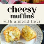 Cheesy Muffins with Almond Flour in a basket and a cut muffin with butter melting in the middle.