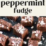 Peppermint Fudge on a counter top.