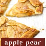 Apple Pear Galette slices.