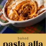 Baked Pasta alla Vodka in a dish.