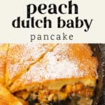 A pie pan of peach dutch baby pancake with peaches next to the pan.
