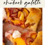 A slice of Peach Rhubarb Galette being pulled away from the other slices
