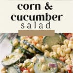Corn and Cucumber Salad in a bowl.
