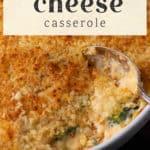 Broccoli Cheese Casserole in a casserole dish.
