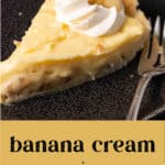 A slice of Banana Cream Pie on a plate.
