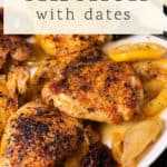 Chicken with Dates on a plate.