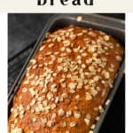 Honey Oatmeal Bread in a pan.