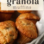 Banana Granola Muffins in a basket.