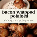 A platter of bacon wrapped potato bites with dipping sauce