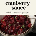 A bowl of roasted grape and cranberry sauce